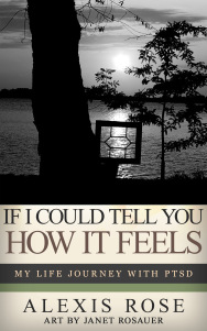 If I Could Tell You How It Feels by Alexis Rose
